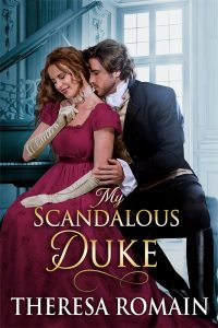 Romain, Theresa- My Scandalous Duke cover art