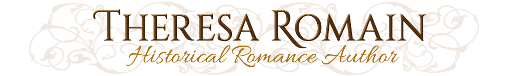 Theresa Romain, Historical Romance Author